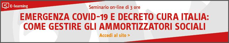 Emergenza COVID-19 e decreto Cura Italia: come gestire gli ammortizzatori sociali