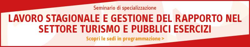 Lavoro stagionale e gestione del rapporto nel settore Turismo e Pubblici Esercizi