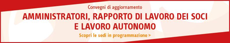 Amministratori, rapporto di lavoro dei soci e lavoro autonomo