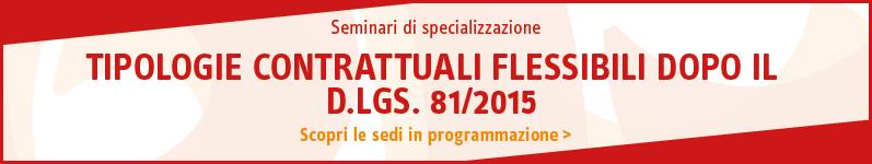 Tipologie contrattuali flessibili dopo il D.Lgs 81/2015
