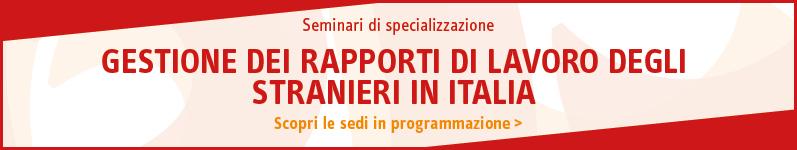 Gestione dei rapporti di lavoro degli stranieri in Italia