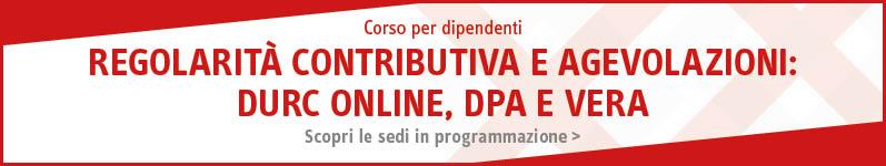 Z_old_Regolarità contributiva e agevolazioni: DURC on line, DPA e VERA