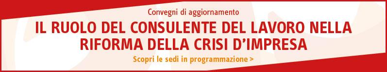 Il Ruolo del Consulente del Lavoro nella riforma della crisi d'impresa