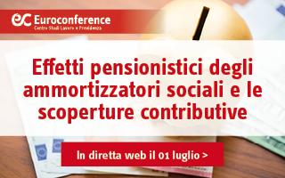 Effetti pensionistici degli ammortizzatori sociali e le scoperture contributive