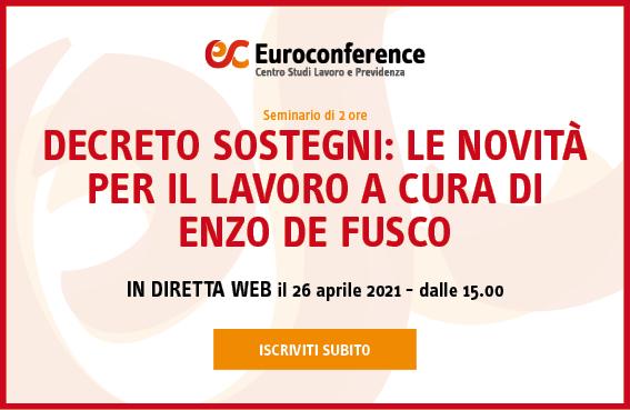 Decreto Sostegni: le novità per il lavoro a cura di Enzo De Fusco