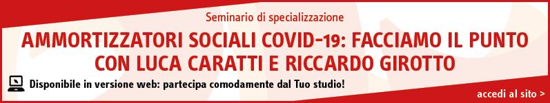 Ammortizzatori sociali Covid-19: facciamo il punto con Luca Caratti e Riccardo Girotto