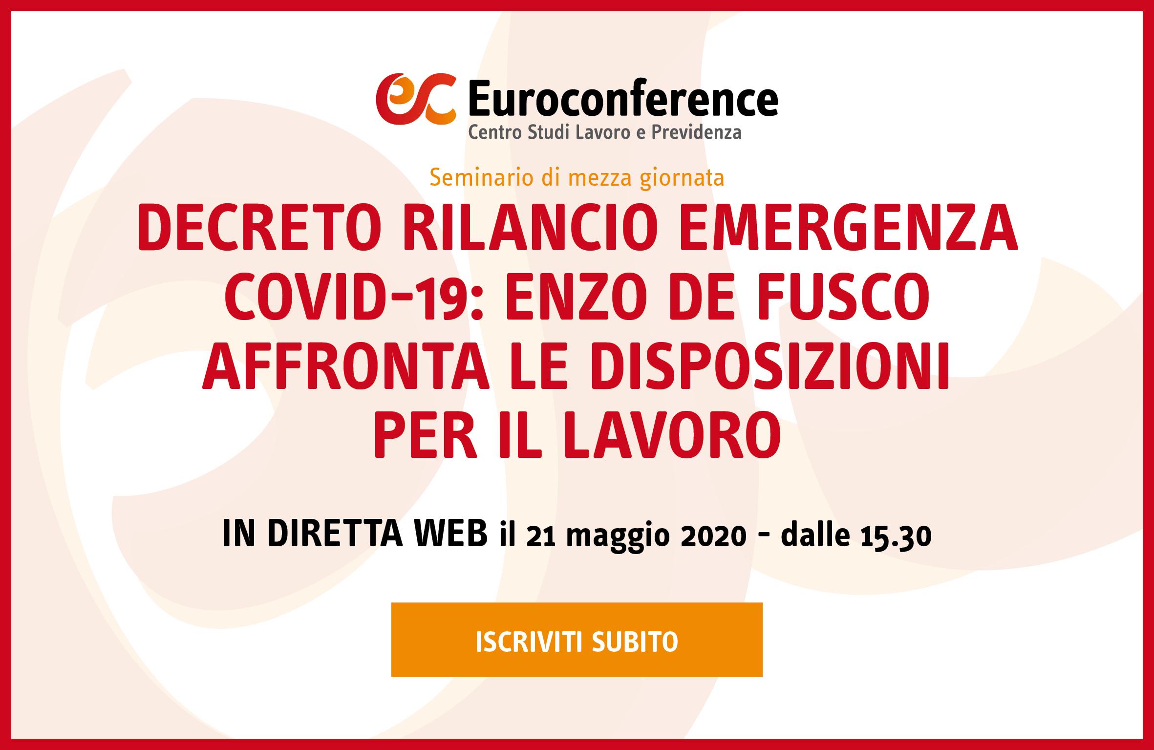 Decreto Rilancio emergenza Covid-19: Enzo De Fusco affronta le disposizioni per il lavoro