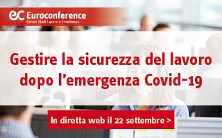 Gestire la sicurezza del lavoro dopo l'emergenza Covid-19