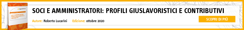 Soci e amministratori: profili giuslavoristici e contributivi – LIBRO LUCARINI