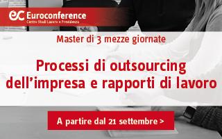 Processi di outsourcing dell'impresa e rapporti di lavoro