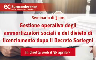 Gestione operativa degli ammortizzatori sociali e del divieto di licenziamento dopo il Decreto Sostegni