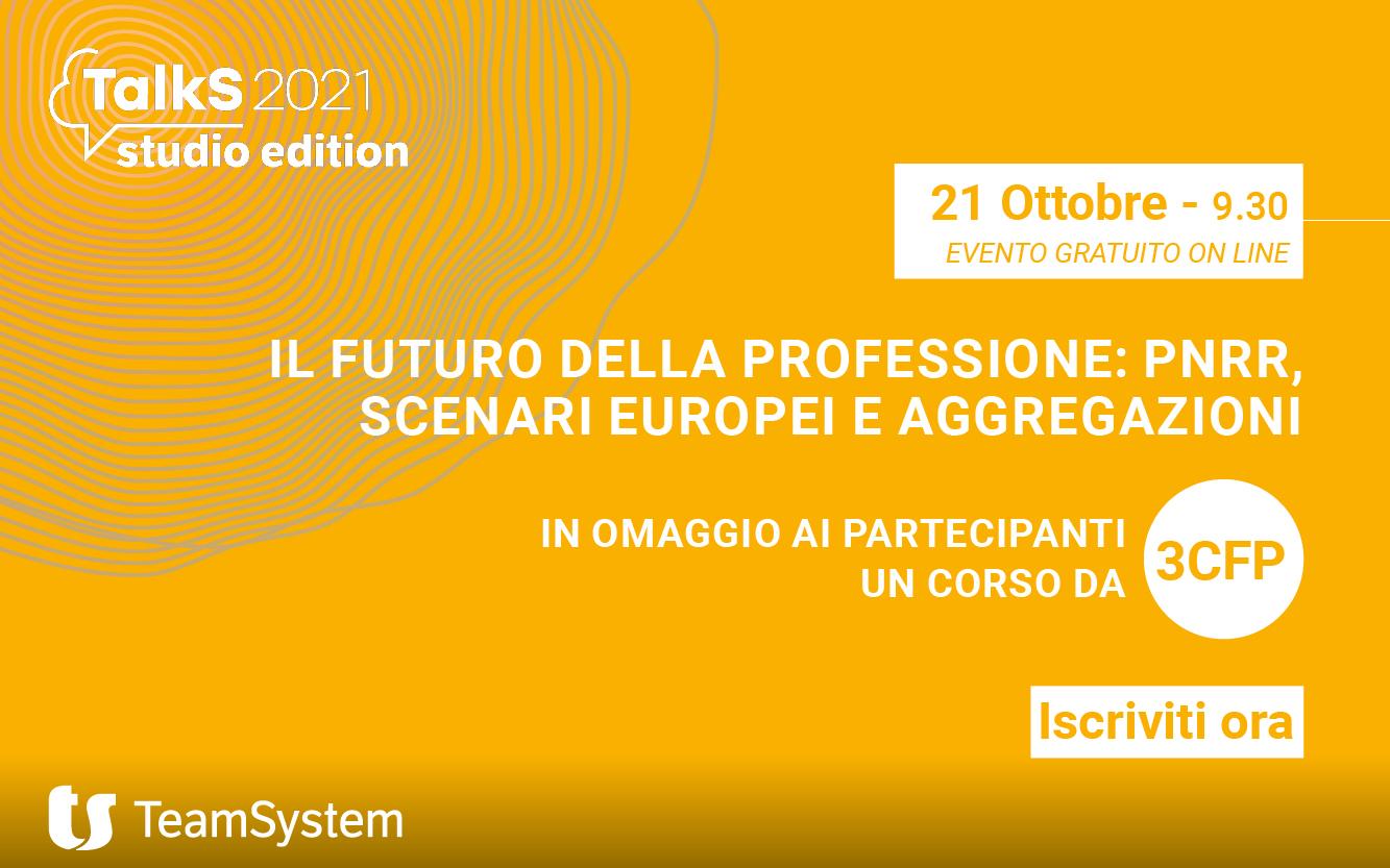 Talks TeamSystem – 21 ottobre 2021